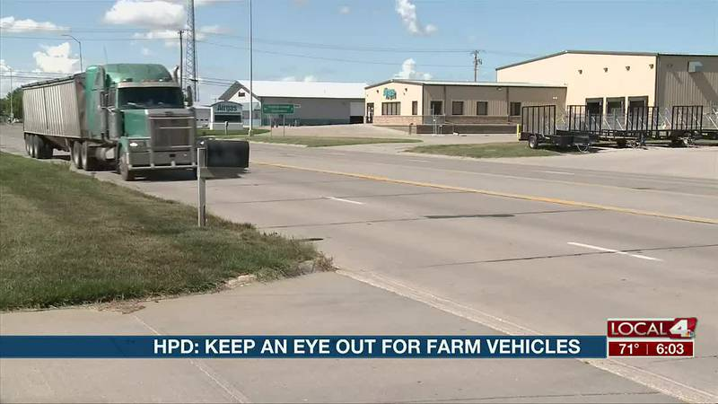 HPD warns of more farm vehicles on the road