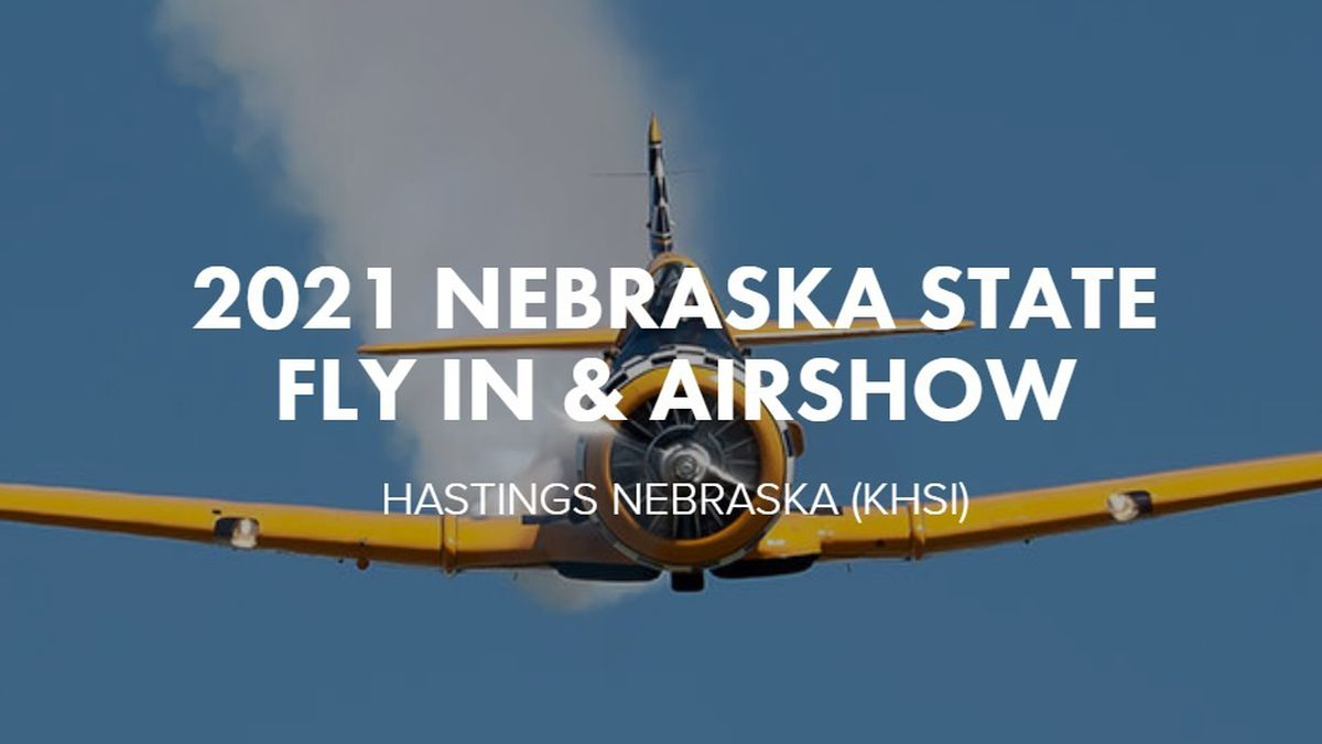 The Nebraska State Fly-In and Air Show event will be held from June 19-20 at the Hastings...